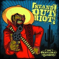 stand-out-riot-the-gentleman-bandits-2011.jpg