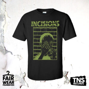 Black t-shirt available with the pre-order of Manchester hardcore punks Incisions. Available now from TNSrecords.