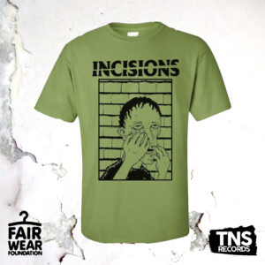 Green t-shirt available with the pre-order of Manchester hardcore punks Incisions. Available now from TNSrecords.