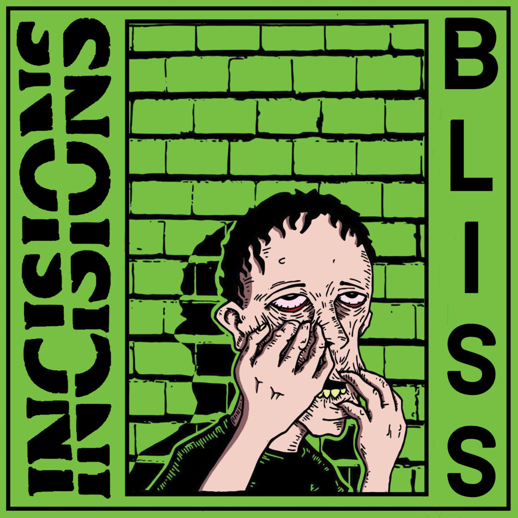 The cover image for BLISS, hardcore punks Incisions second album.