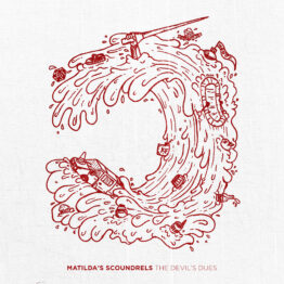 "Cover for Matilda's Scoundrels 7"" 'The Devil's Dues', available from TNSrecords."