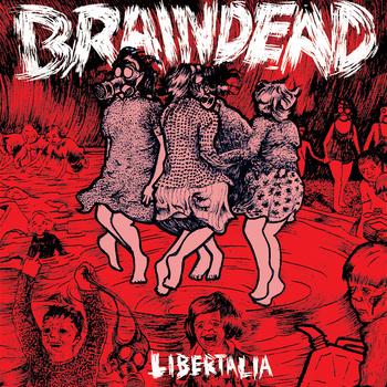 BrainDead Liberata