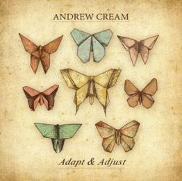 Andrew Cream - Adapt & Adjust