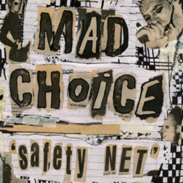 Mad Choice - Safety Net