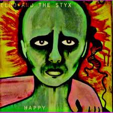 Elmo & The Styx – Happy